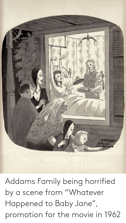 """promotion: Addams Family being horrified by a scene from """"Whatever Happened to Baby Jane"""", promotion for the movie in 1962"""