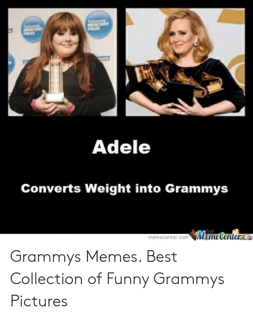 Grammys Meme: Adele  Converts Weight into Grammys  Meme Center  memecenter.com Grammys Memes. Best Collection of Funny Grammys Pictures