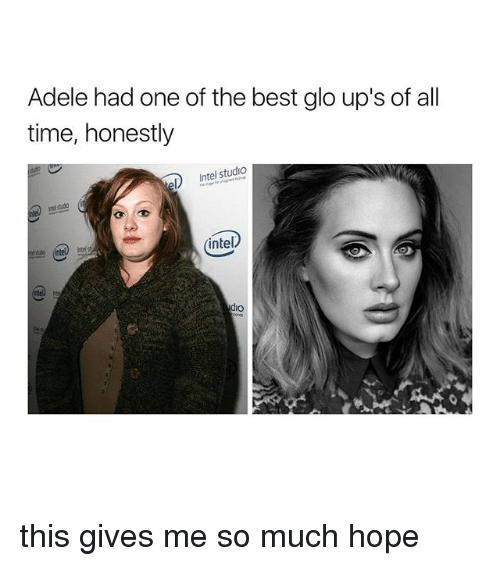 Intell: Adele had one of the best glo up's of all  time, honestly  Intel studio  intel  dio this gives me so much hope