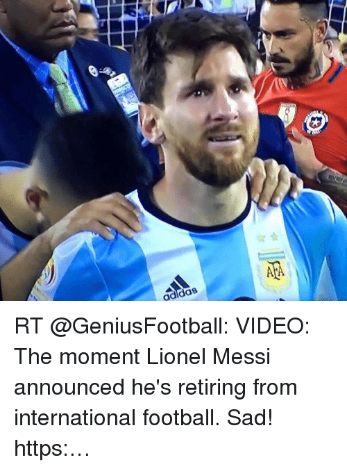 0472133a02fb Adidas RT VIDEO the Moment Lionel Messi Announced He s Retiring From ...