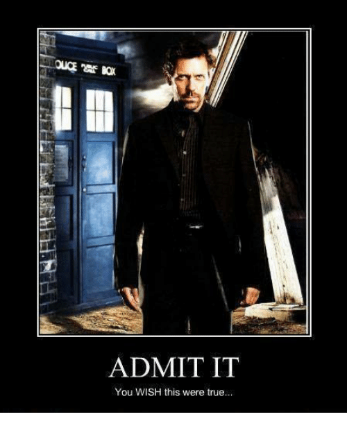 Admittingly: ADMIT IT  You WISH this were true...