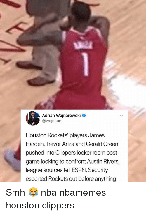 Ariza: Adrian Wojnarowski  @wojespn  Houston Rockets' players James  Harden, Trevor Ariza and Gerald Green  pushed into Clippers locker room post  game looking to confront Austin Rivers,  league sources tell ESPN. Security  escorted Rockets out before anything Smh 😂 nba nbamemes houston clippers