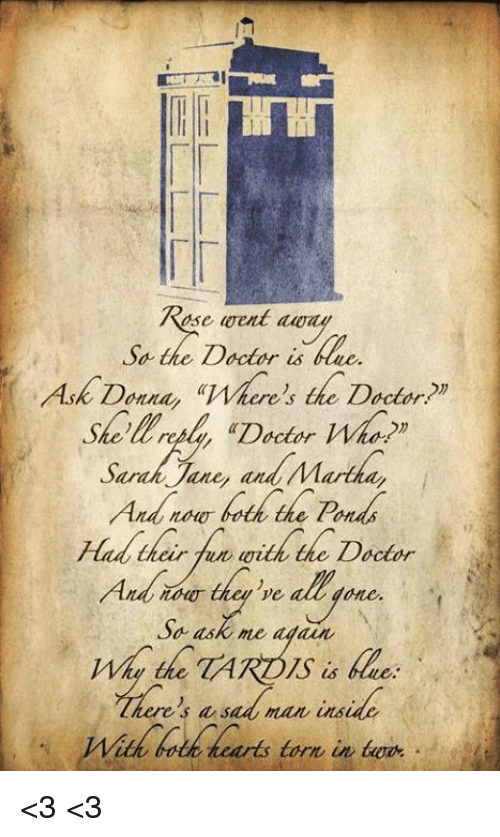 """Doctor, Memes, and Doctor Who: ae  se went awa  Sa the Doctor is ue.  Ask Donna, """"Where's the Dctor?  she'lUmal aDorWhop  Jane, andM  ere s the  erepla """"Doctor Who m  Has their fun with the Doctor  So ask me a  dain  ad man inside  Wish hodk teards torn in tg  a saa man ns  Wit <3 <3"""