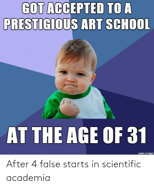 After: After 4 false starts in scientific academia