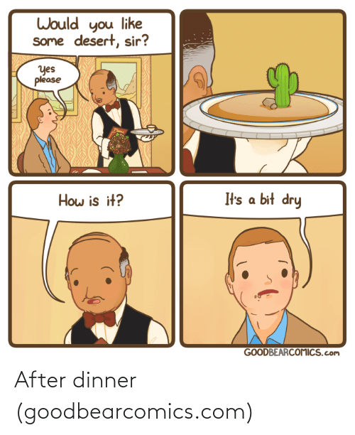 dinner: After dinner (goodbearcomics.com)