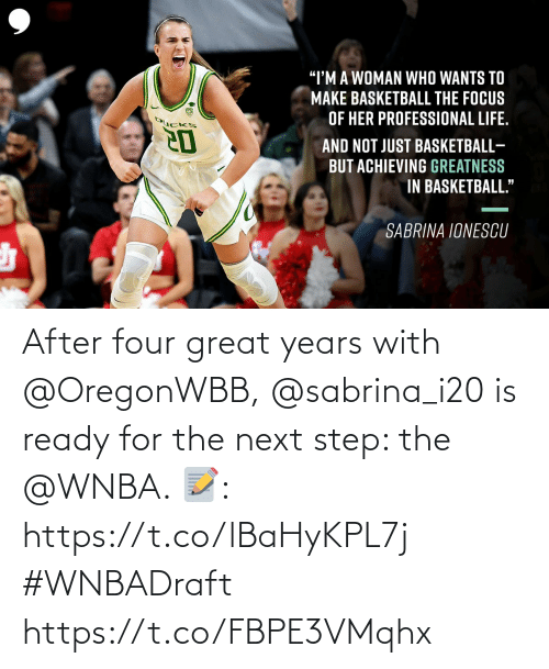 the next step: After four great years with @OregonWBB, @sabrina_i20 is ready for the next step: the @WNBA.   📝: https://t.co/lBaHyKPL7j #WNBADraft https://t.co/FBPE3VMqhx