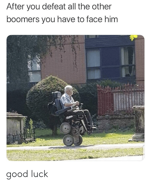 After You: After you defeat all the other  boomers you have to face him good luck