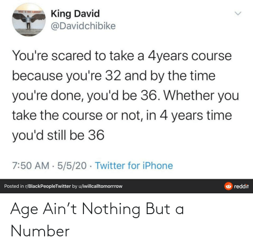 Age: Age Ain't Nothing But a Number