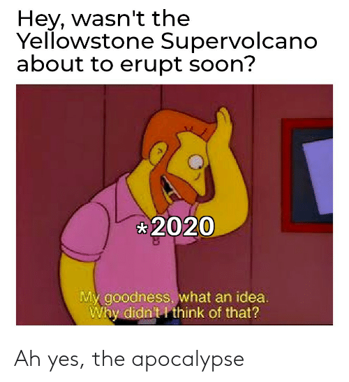 apocalypse: Ah yes, the apocalypse