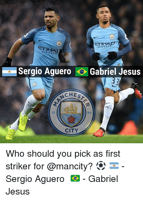 Gabriel Jesus: AIRWAY  Sergio Aguero Gabriel Jesus  CHES  CITY Who should you pick as first striker for @mancity? ⚽️ 🇦🇷 - Sergio Aguero⠀ 🇧🇷 - Gabriel Jesus