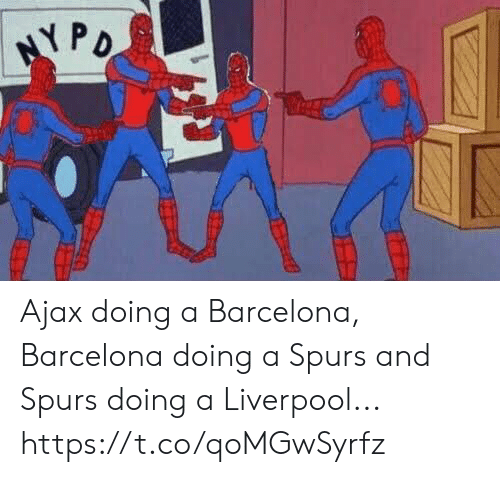 Barcelona: Ajax doing a Barcelona, Barcelona doing a Spurs and Spurs doing a Liverpool... https://t.co/qoMGwSyrfz