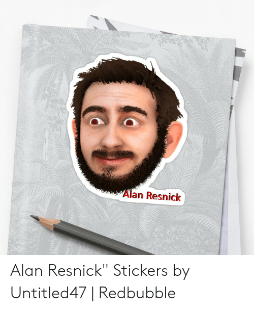 "Untitled47: Alan Resnick Alan Resnick"" Stickers by Untitled47 