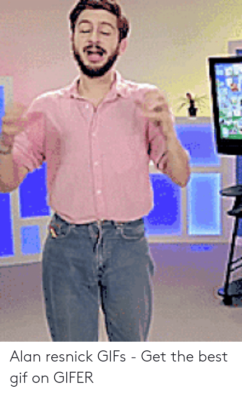 Gif, Best, and Gifs: Alan resnick GIFs - Get the best gif on GIFER