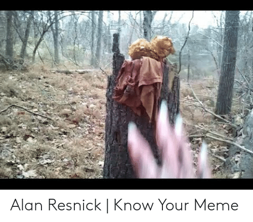 Meme, Alan Resnick, and Know Your Meme: Alan Resnick | Know Your Meme