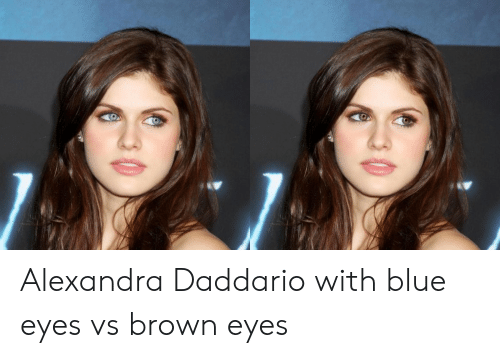Blue, Alexandra Daddario, and Blue Eyes: Alexandra Daddario with blue eyes vs brown eyes