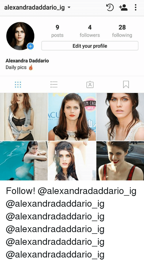 "Memes, 🤖, and Alexandra Daddario: alexandradaddario-19""  4  followers  Edit your profile  28  following  posts  Alexandra Daddario  Daily picsd  EN CHO  ACU Follow! @alexandradaddario_ig @alexandradaddario_ig @alexandradaddario_ig @alexandradaddario_ig @alexandradaddario_ig @alexandradaddario_ig"