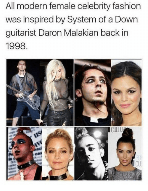 Fashion, Dank Memes, and Back: All modern female celebrity fashion  inspired by System of a Down  guitarist Daron Malakian back in  1998  CULIU