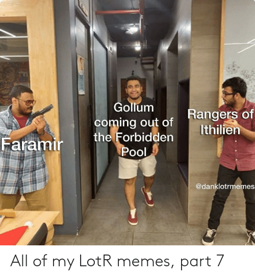 all: All of my LotR memes, part 7