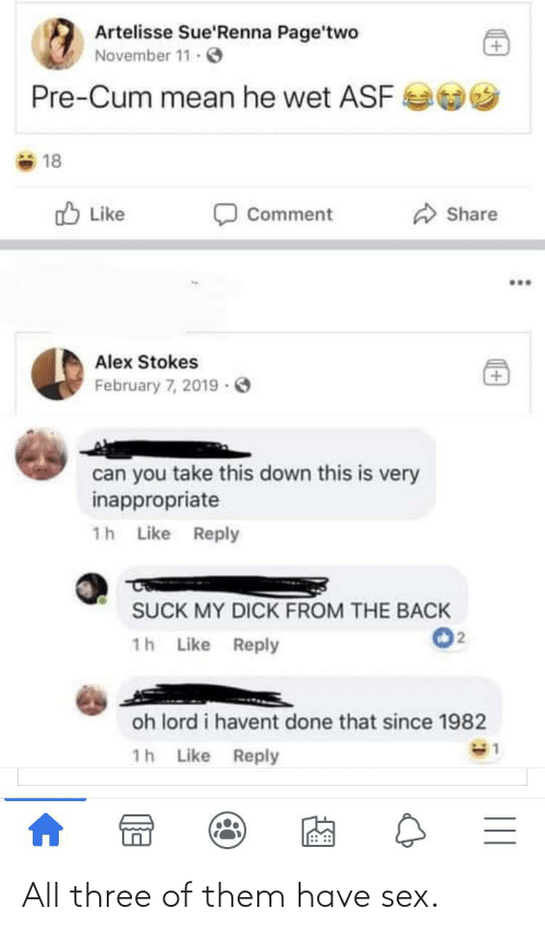 have sex: All three of them have sex.