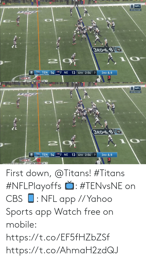 L: AllA  NFL  AFC WILD CARD  <L  3RD-&8  TEN 14  7 NE  13 4TH 2:54  3RD & 8   All  NFL  AFC WILD CARD  (L  3RD-&8  10  TEN 14  7 NE  13 4TH 2:54  3RD & 8 First down, @Titans! #Titans #NFLPlayoffs  📺: #TENvsNE on CBS 📱: NFL app // Yahoo Sports app Watch free on mobile: https://t.co/EF5fHZbZSf https://t.co/AhmaH2zdQJ