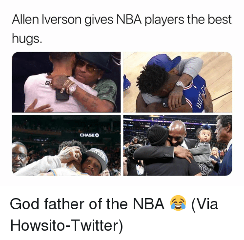 Allen Iverson, Basketball, and God: Allen Iverson gives NBA players the best  hugs.  CHASEO God father of the NBA 😂 (Via ‪Howsito‬-Twitter)
