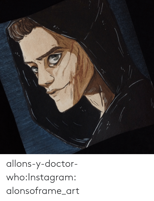 Doctor, Instagram, and Tumblr: allons-y-doctor-who:Instagram: alonsoframe_art