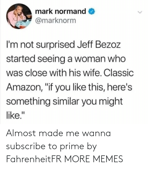 prime: Almost made me wanna subscribe to prime by FahrenheitFR MORE MEMES