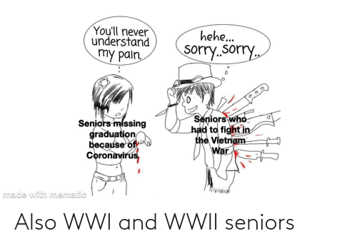 seniors: Also WWI and WWII seniors