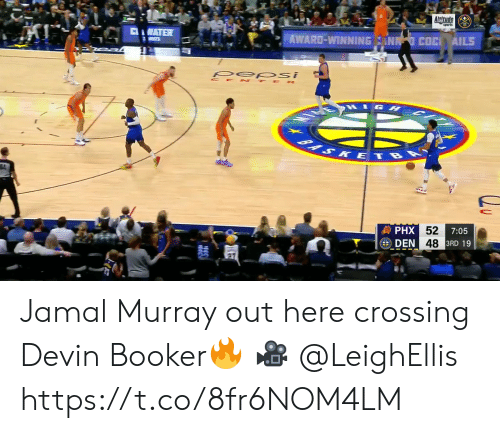 pep: Altude  CWATER  AWARD-WINNING ANN COC AILS  S  pep si  CE TE R  1GH  BASKETBA  發PHX 52  DEN 48 3RD 19  7:05 Jamal Murray out here crossing Devin Booker🔥  🎥 @LeighEllis  https://t.co/8fr6NOM4LM