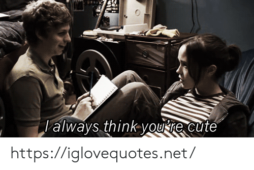 you re: always think you re cute https://iglovequotes.net/