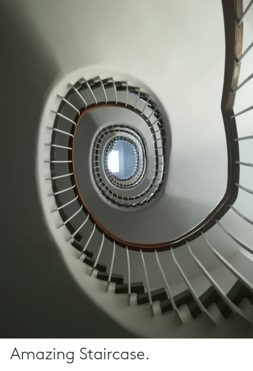 Staircase: Amazing Staircase.