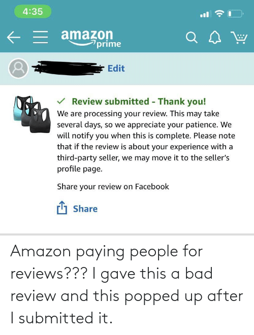 Reviews: Amazon paying people for reviews??? I gave this a bad review and this popped up after I submitted it.