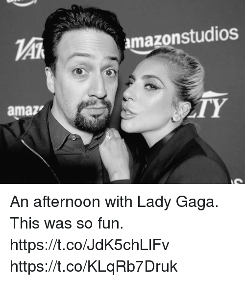 Lady Gaga, Memes, and Amaz: amazonstudios  amaz  TY An afternoon with Lady Gaga.  This was so fun. https://t.co/JdK5chLlFv https://t.co/KLqRb7Druk