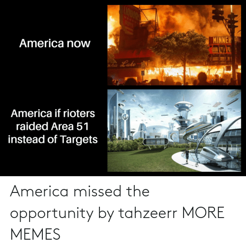 missed: America missed the opportunity by tahzeerr MORE MEMES