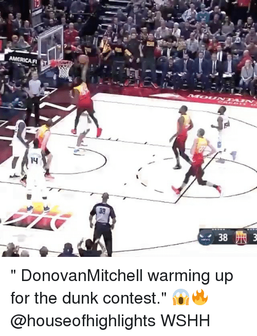 """warming-up: AMERICAF  14  38 """" DonovanMitchell warming up for the dunk contest."""" 😱🔥 @houseofhighlights WSHH"""