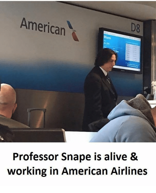 American Airlines: American  D8  Professor Snape is alive &  working in American Airlines
