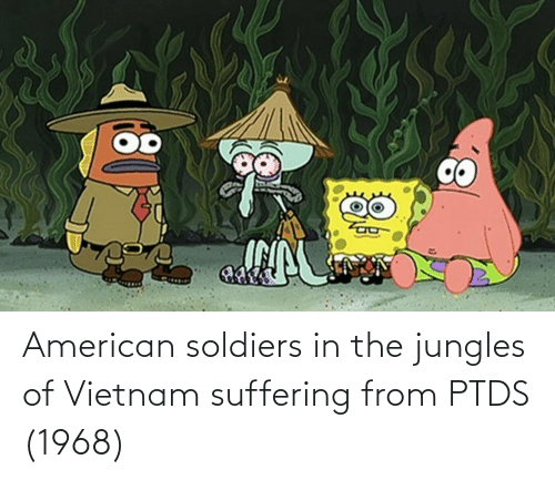 Jungles: American soldiers in the jungles of Vietnam suffering from PTDS (1968)