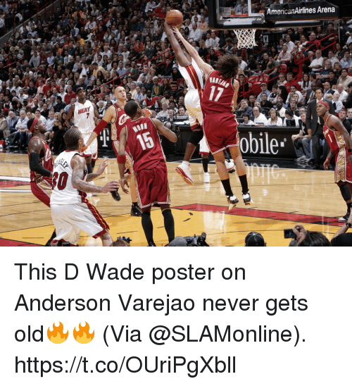 Never Gets Old: AmericanAirlines Arena  17  MOON  obile This D Wade poster on Anderson Varejao never gets old🔥🔥  (Via @SLAMonline).  https://t.co/OUriPgXbll