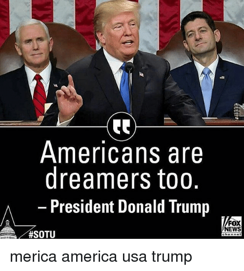 americans-are-dreamers-too-president-donald-trump-fox-news-i-30641341.png
