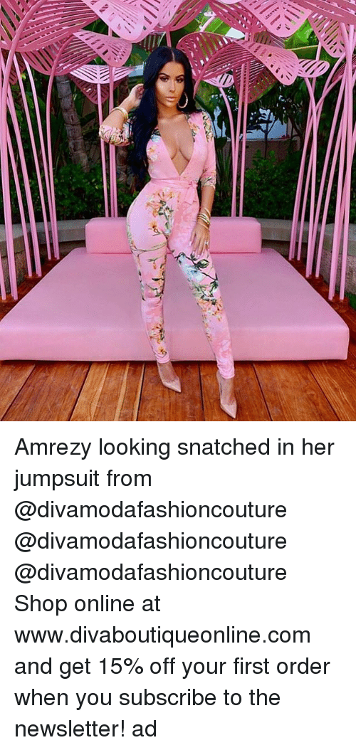 First Order: Amrezy looking snatched in her jumpsuit from @divamodafashioncouture @divamodafashioncouture @divamodafashioncouture Shop online at www.divaboutiqueonline.com and get 15% off your first order when you subscribe to the newsletter! ad