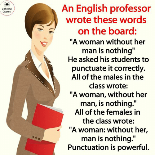 25 Best Memes About Punctuation Is Powerful Punctuation Is