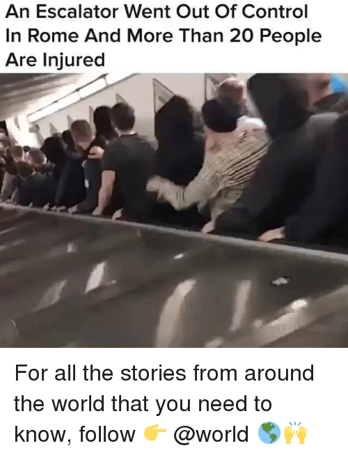 Escalator: An Escalator Went Out Of Control  In Rome And More Than 20 People  Are Injured For all the stories from around the world that you need to know, follow 👉 @world 🌎🙌