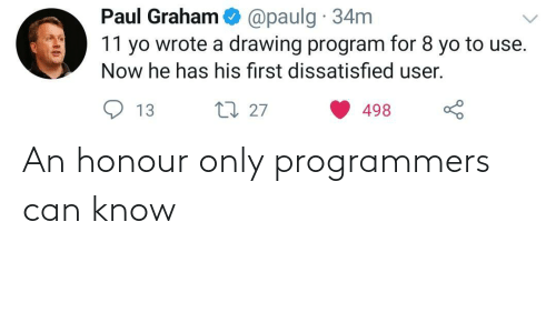 Honour: An honour only programmers can know