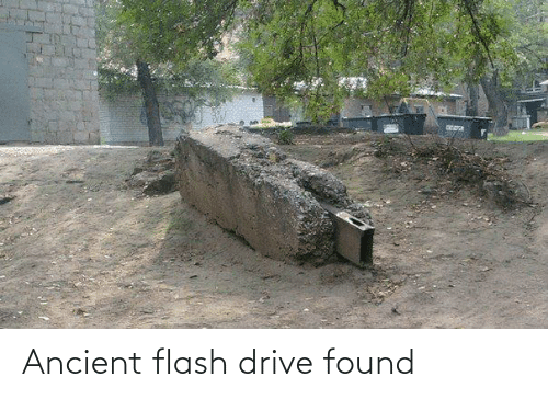 flash: Ancient flash drive found