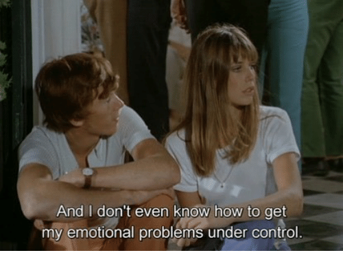 Control, How To, and How: And I don't even know how to get  my emotional problems under control.