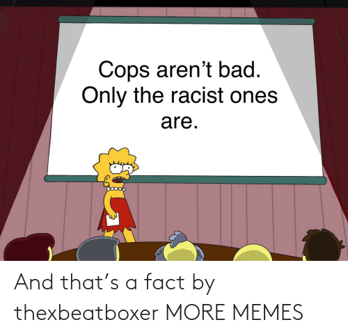 And That: And that's a fact by thexbeatboxer MORE MEMES