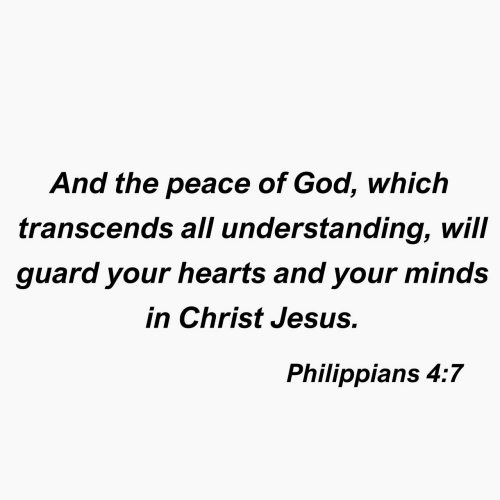 God, Jesus, and Hearts: And the peace of God, which  transcenas all understanding, will  guard your hearts and your minds  in Christ Jesus.  Philippians 4:7