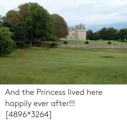 Happily Ever After: And the Princess lived here happily ever after!!! [4896*3264]