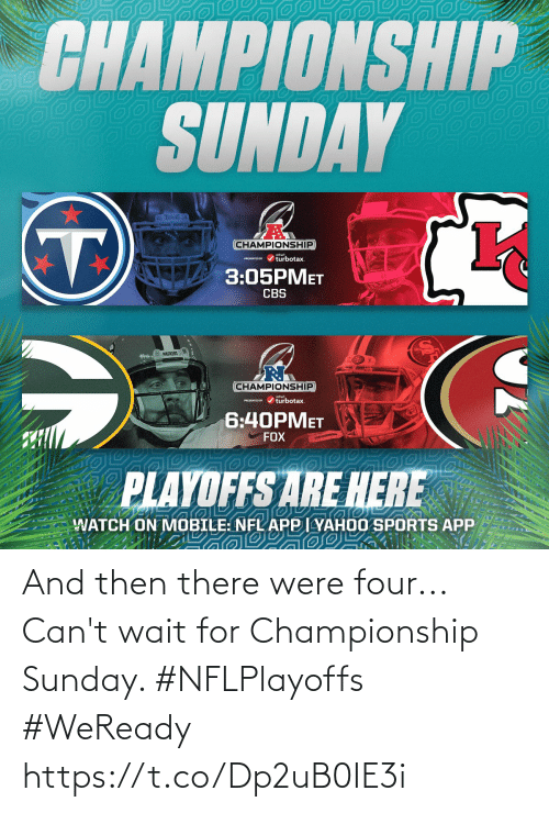 Championship: And then there were four...  Can't wait for Championship Sunday. #NFLPlayoffs #WeReady https://t.co/Dp2uB0IE3i