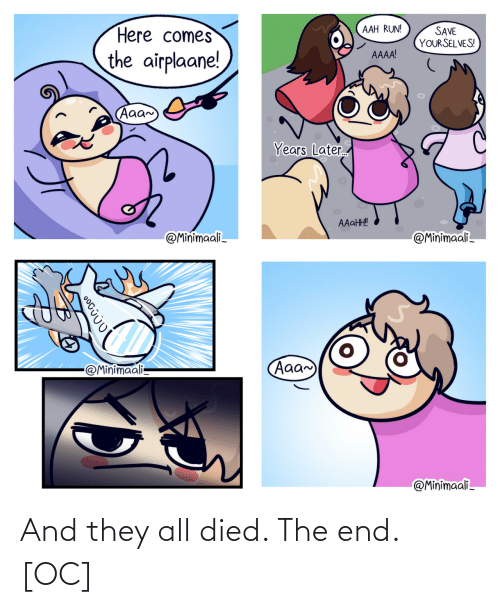 Died: And they all died. The end. [OC]